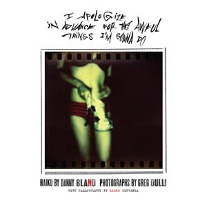 BLAND, DANNY & DULLI, GREG - I APOLOGIZE IN ADVANCE FOR THE AWFUL THINGS (...) 76357