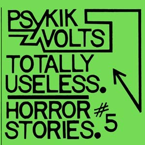 PSYKIK VOLTS - TOTALLY USELESS/HORROR 79933