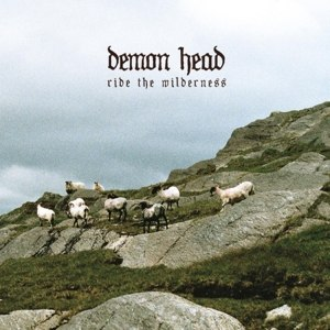 DEMON HEAD - RIDE THE WILDERNESS 80904