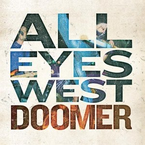 ALL EYES WEST - DOOMER 82023