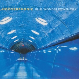 HOOVERPHONIC - BLUE WONDER POWDER MILK 82815