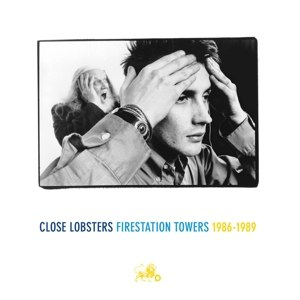 CLOSE LOBSTERS - FIRESTATION TOWERS 1986-1989 85171