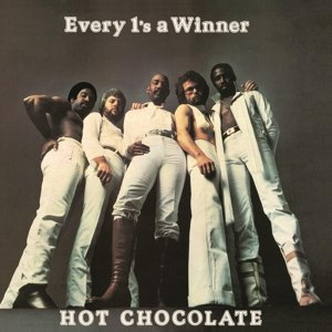 HOT CHOCOLATE - EVERY 1'S A WINNER 85724