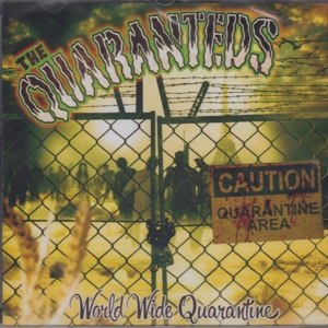 QUARANTEDS - WORLD WIDE QUARANTINE 85760