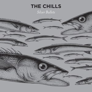 CHILLS, THE - SILVER BULLETS 89467