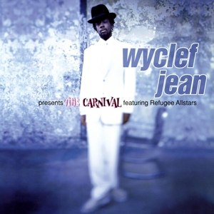 JEAN, WYCLEF - THE CARNIVAL 90138