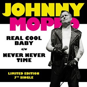JOHNNY MOPED - REAL COOL BABY / NEVER NEVER TIME 93144