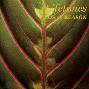 LIFETONES - FOR A REASON 94000
