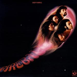 DEEP PURPLE - FIREBALL 94484