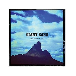 GIANT SAND - THE SUN SET VOL 1 94529
