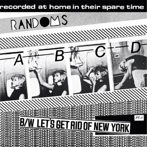RANDOMS - ABCD/LET'S GET RID OF NEW YORK 96929