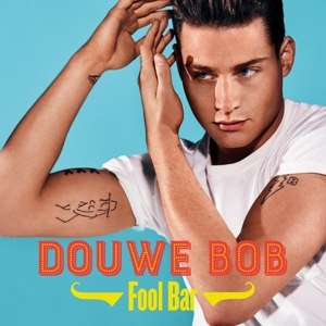 DOUWE BOB - FOOL BAR 96988