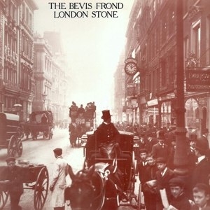 BEVIS FROND, THE - LONDON STONE 100016