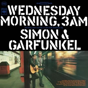SIMON & GARFUNKEL - WEDNESDAY MORNING 3AM 100516