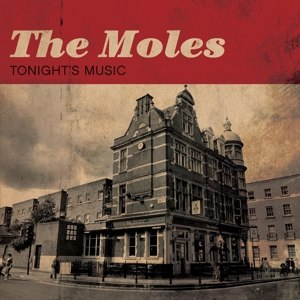 MOLES, THE - TONIGHT'S MUSIC 100784