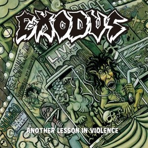 EXODUS - ANOTHER LESSON IN VIOLENCE - LIVE ( 106337