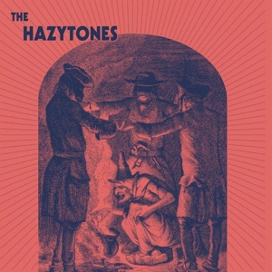 HAZYTONES, THE - THE HAZYTONES (LTD BLUE VINYL) 106641