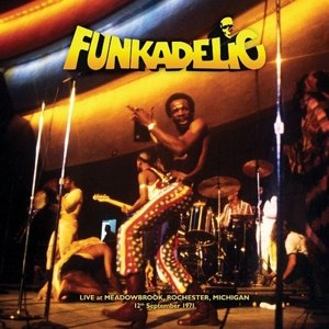 FUNKADELIC - LIVE - MEADOWBROOK ROCHESTER MICHIGAN 12.09.1971 106693