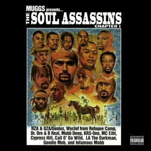 SOUL ASSASSINS - MUGGS PRESENTS THE SOUL ASSASSINS ( 107047