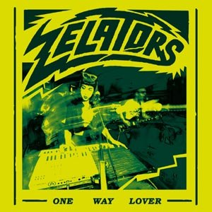ZELATORS - ONE WAY LOVER 107641