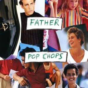 FATHER - POP CHOPS 107829