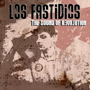 LOS FASTIDIOS - THE SOUND OF REVOLUTION 108190