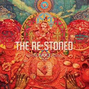 RE-STONED, THE - CHRONOCLASM 108796