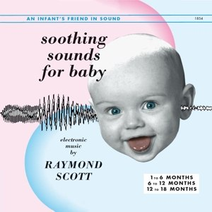 SCOTT, RAYMOND - SOOTHING SOUNDS FOR BABY, VOL. 1-3 109494