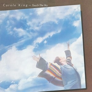 KING, CAROLE - TOUCH THE SKY 109872