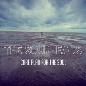 SOURHEADS, THE - CARE PLAN FOR THE SOUL 111413