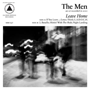 MEN, THE - LEAVE HOME (CLEAR VINYL) 112583