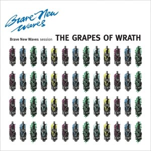 GRAPES OF WRATH - BRAVE NEW WAVES SESSION (LTD COLOUR 112800