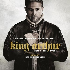 O.S.T. - KING ARTHUR: LEGEND OF THE SWORD 113215