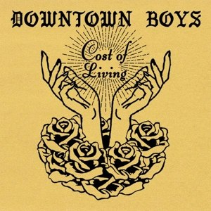 DOWNTOWN BOYS - COST OF LIVING 113401