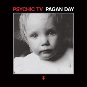 PSYCHIC TV - PAGAN DAY 113538