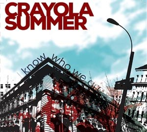 CRAYOLA SUMMER - I KNOW WHO WE ARE  (7