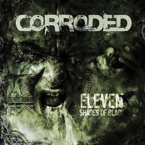 CORRODED - ELEVEN SHADES OF BLACK 114348