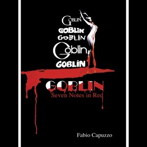 GOBLIN - GOBLIN: SEVEN NOTES IN RED (PAPERBA 114667