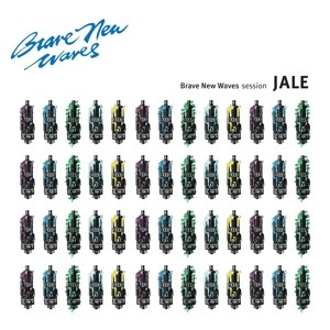 JALE - BRAVE NEW WAVES SESSION 115170