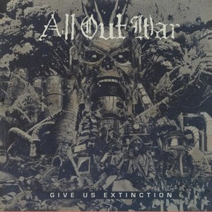 ALL OUT WAR - GIVE US EXTINCTION (LTD CLEAR VINYL 115618
