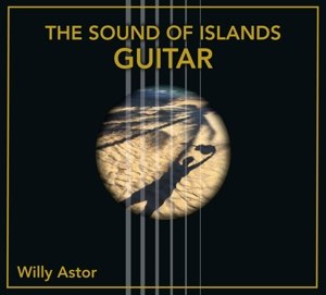 ASTOR, WILLY - THE SOUND OF ISLANDS - GUITAR 116157