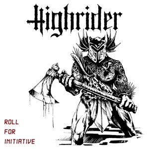 HIGHRIDER - ROLL FOR INITIATIVE 116189