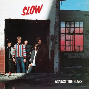 SLOW - AGAINST THE GLASS (BLUE/PINK HALF-H 116280