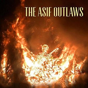 ASIF OUTLAWS, THE - THE ASIF OUTLAWS 116957
