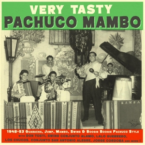 VARIOUS - VERY TASTY PACHUCO MAMBO 1948-1953 117468