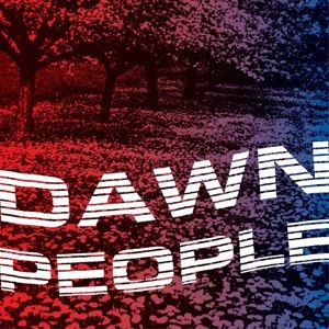 DAWN PEOPLE - THE STAR IS YOUR FUTURE 117502
