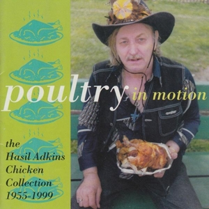 ADKINS, HASIL - POULTRY IN MOTION (GATEFOLD) 117658