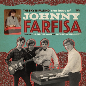 FARFISA, JOHNNY - THE SKY IS FALLING. THE BEST OF JOHNNY FARFISA 117856