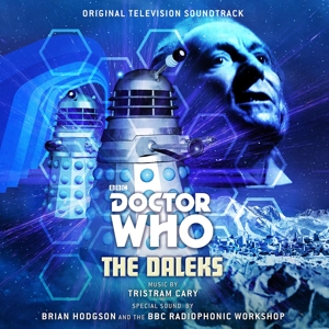 O.S.T. / CARY, TRISTRAM - DOCTOR WHO: THE DALEKS (ORIGINAL TV 118103