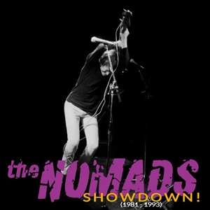 NOMADS, THE - SHOWDOWN! (1981-1993) 118300